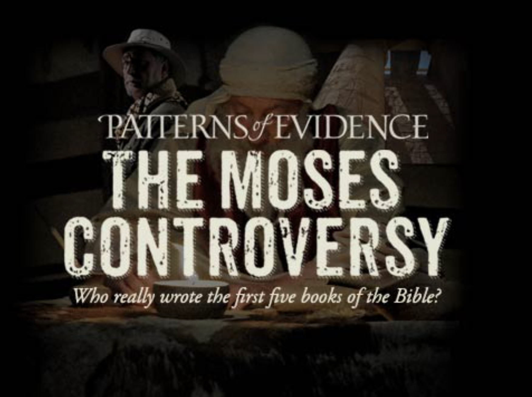 Patterns Of Evidence Film Offers Proof Of Moses